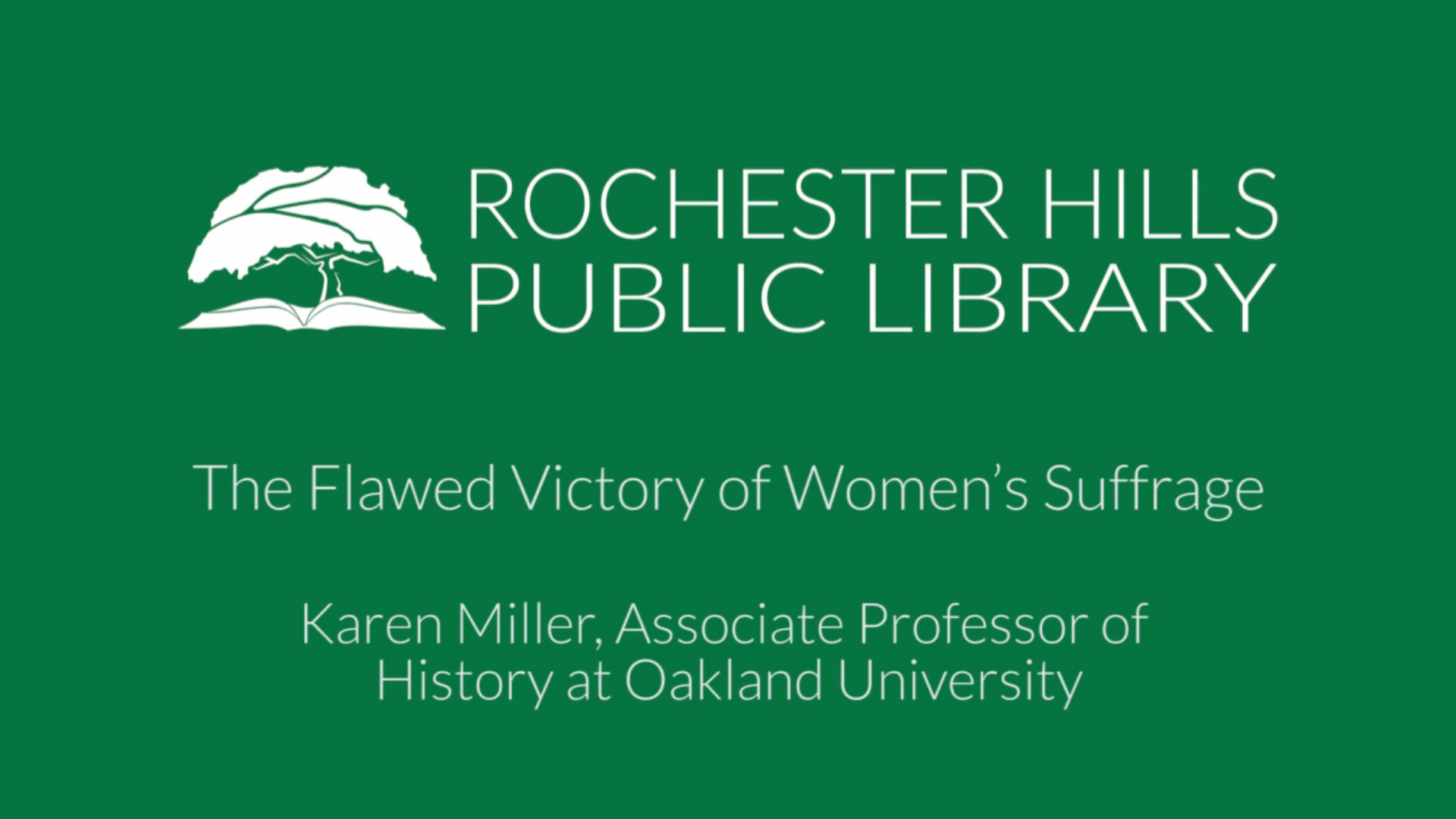The Flawed Victory of Women's Suffrage, Presented By: Karen A.J. Miller, Sept 15, 2020